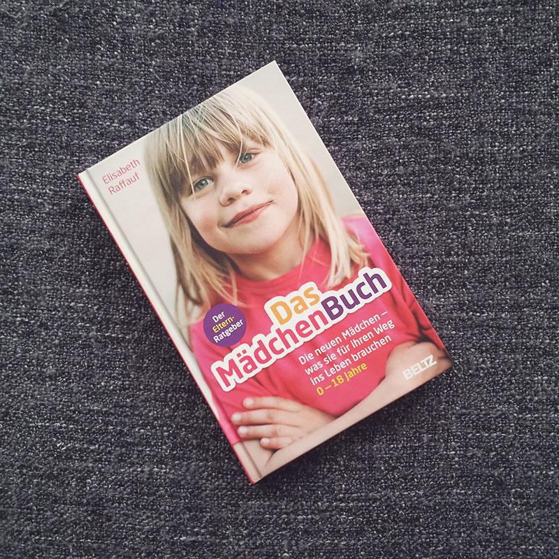 Elisabeth Raffauf - Das Mädchenbuch - Ein Elternratgeber